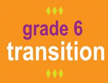 Grade 6 Transition